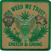 Cheech And Chong Iron-On Patch In Weed We Trust Logo