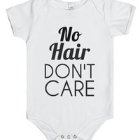 No Hair Don't Care-Unisex White Baby Onesuit 00