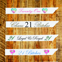 21st Birthday Sashes Favorites Edition