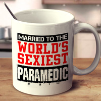 Married To The World's Sexiest Paramedic