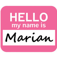 Marian Hello My Name Is Mouse Pad
