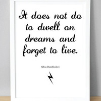 Harry Potter Print with Dumbledore quote 'It does not do to dwell on dreams and forget to live.' (148 x 210 mm)