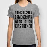 Russian German Italian French T-shirt by CreativeAngel | Society6