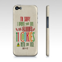 Buddy the Elf iPhone or Samsung Galaxy phone case, I'm Sorry I Crammed 11 Cookies into the VCR -  #buddytheelf #buddy #holidays #christmas