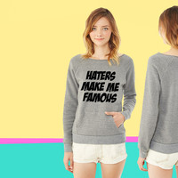 Haters Make Me Famous ladies Fleece sweatshirt