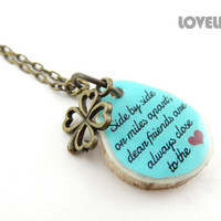 Best Friend Going Away Gift - Custom Friendship Necklace, Best Friends Necklace - Inspirational Quote for Friend, Handmade Nature Jewelry