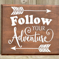 Wood Follow Your Adventure Sign -  Wood Wall Decor Sign - Rustic Wood Adventure Sign - Rustic Room Decor - Wood Inspiration Sign -