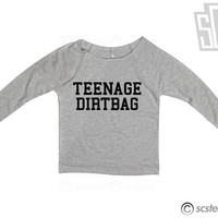 Teenage Dirtbag Scoop Neck Long Sleeve Shirt WOMENS - 130