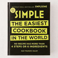 Simple: The Easiest Cookbook in the World By Jean-Francois Mallet - Urban Outfitters