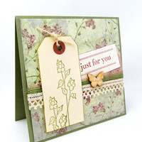 Just for You -  Rustic Card - Shabby Chic Card - Blank Card - Hand Stamped - Green Card - Botanical Card - Natural Colors