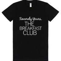 Sincerely Yours, The Breakfast Club,-Female Black T-Shirt