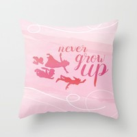 never grow up Throw Pillow by studiomarshallarts