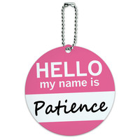 Patience Hello My Name Is Round ID Card Luggage Tag