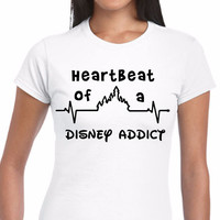 Heartbeat of a Disney Addict T-Shirt (Multi-Color Choices)  Womens T-Shirt