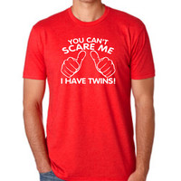 You can't scare me I have have twins! t shirt for men Fitted shirt Size S - 3XL