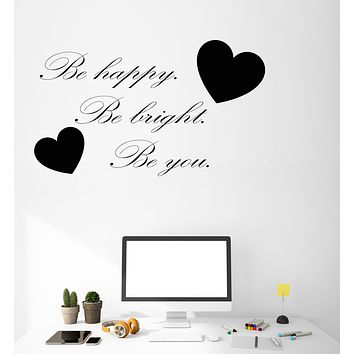 Vinyl Wall Decal Be Happy Be Bright Be You Stickers Positive Quote Motivation Inspiration Words (4277ig)