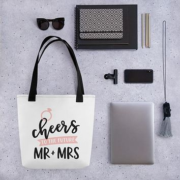 Tote bag - Cheers to the Future Mr. and Mrs.