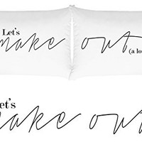 Oh, Susannah Lets Make Out Pillow Cases His and Hers Pillowcases For Couples