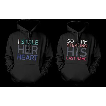 I Stole Her Heart, So I'm Stealing His Last Name Matching Couple Hoodies