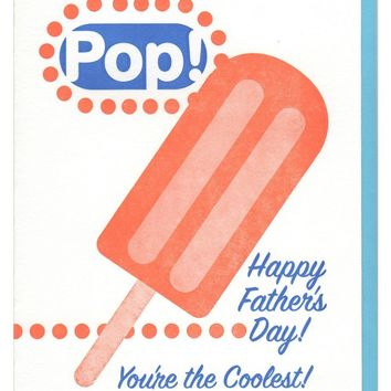 Pop! You're the Coolest Father's Day Card - LAST ONE!