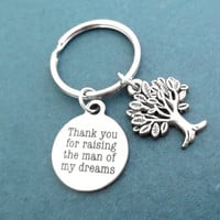 Thank you for raising the man of my dreams, Tree of life, Key chain, Dream, Family, Tree, Key ring, Gift, Jewelry, Accessory