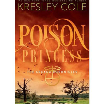 Poison Princess By (author) Kresley Cole