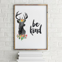 """Typography quote """"Be Kind"""" Typographic print Wall artwork Home decor Room poster Printable poster Motivational quote Inspirational poster"""