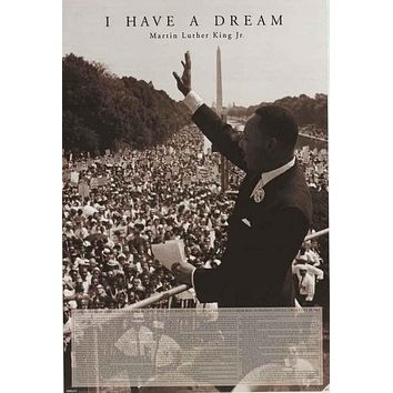 Martin Luther King I Have A Dream Speech Poster 24x36