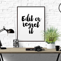"""FUNNY QUOTE """"Edit Or Regret"""" It Typographic Print Proofreading Poster Writer's Office Wall Art Editor Teacher Gift Writing Classroom Decor"""