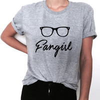 Fangirl Tshirt Tee funny gift for ladies lady girls womens present daughter sister mom best friend