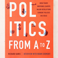 Politics From A To Z By Richard Ganis - Urban Outfitters