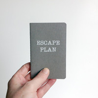 Escape Plan - Small Pocket Notebook/Journal. Grey / Gray and white - mini note book. Minimal, Travel, Vacation, Adventure, Gift,