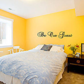Be Our Guest Quote Guest Bedroom Wall Art Sticker Decal nm065
