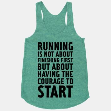 Running Is Not About Finishing First