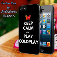 Keep Calm and Play COLDPLAY Beautiful Case-iPhone 4/4S Case, iPhone 5 Case cover Plastic