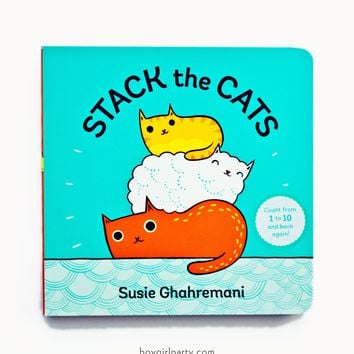 Stack the Cats PICTURE BOOK by Susie Ghahremani - Count from 1 to 10 and back again!