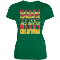 Christmas Sarcastic Merry Pagan Funny Kelly Green Juniors Soft T-Shirt