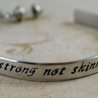 """Hand stamped Aluminum Bracelet Weight lifting, work out, Personal Trainer Jewelry """"Strong not Skinny"""""""
