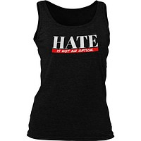 Hate Is Not An Option Unisex Tank Top