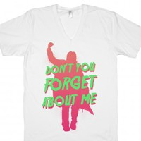 Don't You Forget About Me-Unisex White T-Shirt