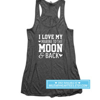 I love my marine to the moon and back, Custom Military Shirt, Marine wife shirt, marine girlfriend shirt, marine clothing, marine workout