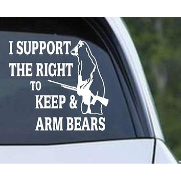 I Support the Right to Keep and Arm Bears Die Cut Vinyl Decal Sticker