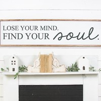 Lose Your Mind Find Your Soul Yoga Relax Vinyl Wall Decal
