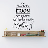 Shoot For The Moon, Even If You Miss, You'll Land Among The Stars