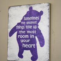 Sometimes The Smallest Things Take Up The Most Room In Your Heart Nursery Sign  Baby Gift Baby Shower Gift Winnie The Pooh Nursery Purple