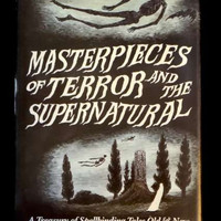 Masterpieces of Terror and the Supernatural by Marvin Kaye with Sarah Lee Kaye (1985 HC)