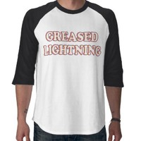 Greased Lightning t-shirts from Zazzle.com