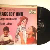 Rare Vinyl Record Frank Luther Johnny Gruelles Raggedy Ann Songs and Stories Childrens Doll Cookie Bush