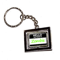 Hello My Name Is Zombie Keychain