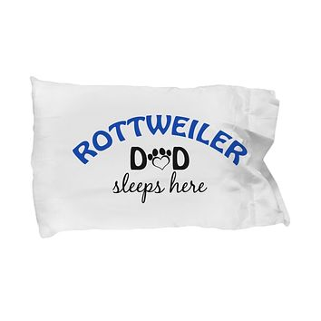 DogsMakeMeHappy Rottweiler Mom and Dad Pillowcases (Couple)